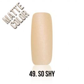 MyStyle - no.049. - So Shy - 15 ml